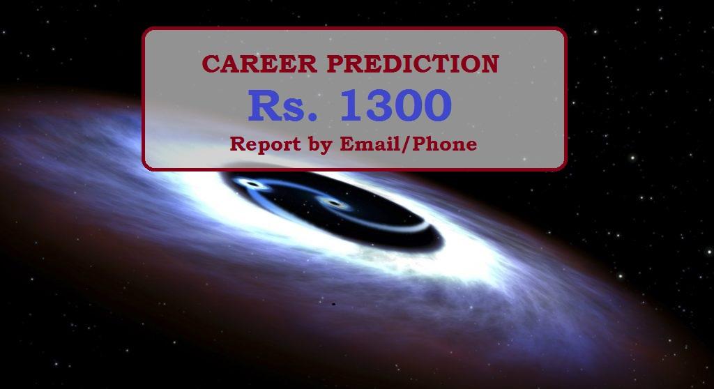 Career prediction   Career horoscope by Ashok Prajapati   Horoscope