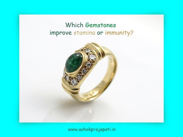 Which Gemstones improve stamina or immunity