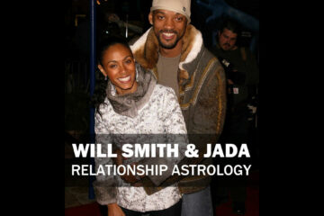 Will Smith & Jada - Relationship Astrology